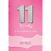 11 Weeks: The Real-Time Chronicling of A Breakup