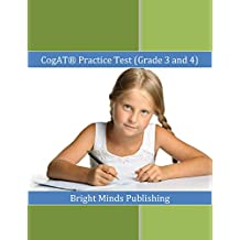 CogAT ® Practice Test (Grade 3 and 4): Includes Tips for Preparing for the CogAT® Test