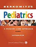 img - for Berkowitz's Pediatrics: A Primary Care Approach book / textbook / text book