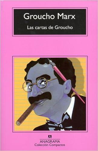 Las cartas de Groucho (Compactos Anagrama): Amazon.es ...