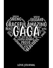 Gaga Love Journal: 6x9 Notebook, Ruled, Heart Shape, for Grandma, Memory Journal Book, Keepsake, Daily Diary, Planner, Organizer, From Grandson, Granddaughter