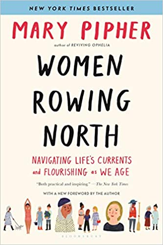 Mary Pipher's book cover Women Rowing North. Come explore 25 Poignant Despair Quotes for Courage, Personal Growth & Emotional Wellness.