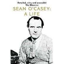 Sean O'Casey: A Life