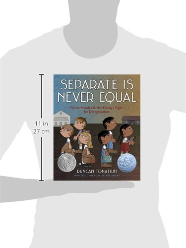 Separate Is Never Equal: Sylvia Mendez and Her Family's Fight for ...