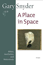 A Place in Space: Ethics, Aesthetics, and Watersheds