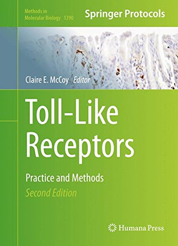 Toll Like Receptors  Practice And Methods  Methods In Molecular Biology