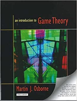 An Introduction To Game Theory By Osborne Martin 2012 Paperback Amazon Com Books