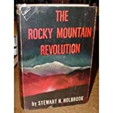 img - for The Rocky Mountain Revolution (Western Federation of Miners) book / textbook / text book