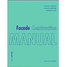 Facade Construction Manual: 2nd Edition
