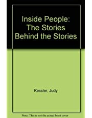 Inside People:: The Stories Behind the Stories