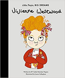 792647726c Vivienne Westwood (Little People, BIG DREAMS): Amazon.co.uk: Isabel ...