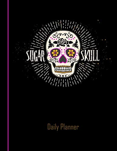 (Daily Planner: 2019 - 2020 Sugar Skull Day of the Dead Purple Yearly Planner I January 19 - December 19 | Dia De Muertos | Plan Days, Set Goals &)