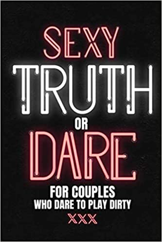 truth or dare sexually questions