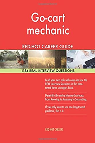 go cart mechanic red hot career guide 1184 real interview questions rh amazon com Mechanical Pencils free mechanic book time guide