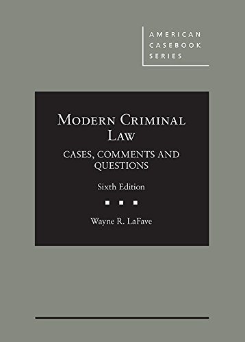 Modern Criminal Law: Cases, Comments and Questions (American Casebook Series)