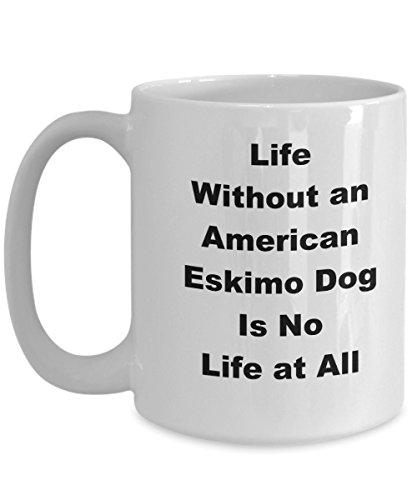 American Eskimo Dog Mug Coffee Funny Gift Idea For Dog Pet Lover Breeder Handler Fan Novelty Joke Gag Life - Eskimo American Breeder