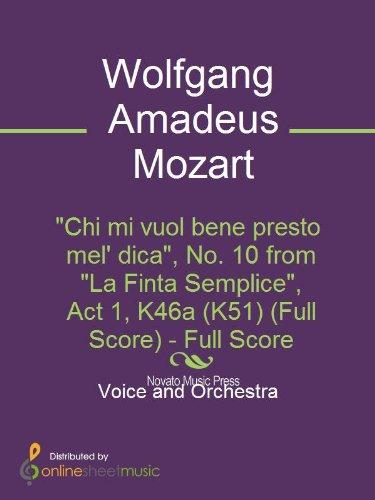 Chi mi vuol bene presto mel dica, No. 10 from La Finta Semplice, Act 1, K46a (K51) (Full Score)