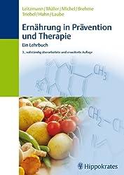 Ernährung in Prävention und Therapie: Ein Lehrbuch