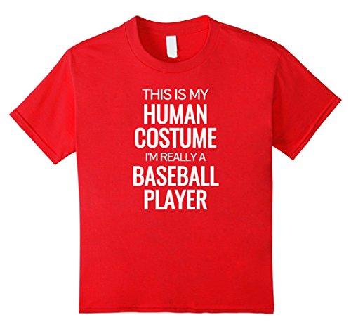 Kids Human costume I'm really a baseball player Halloween Tshirt 8 Red