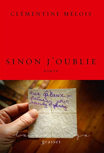 Sinon j'oublie (French Edition)