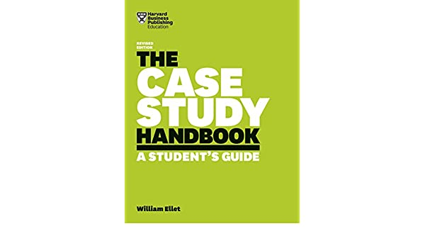 the case study handbook william ellet ebook