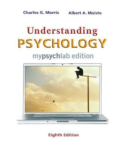 Understanding Psychology MyLab Edition (8th Edition)