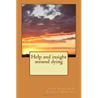 Help and insight around dying