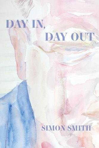 Day In, Day Out (Free Verse Editions) by Parlor Press