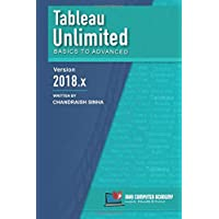 Tableau Unlimited: Basics to Advanced