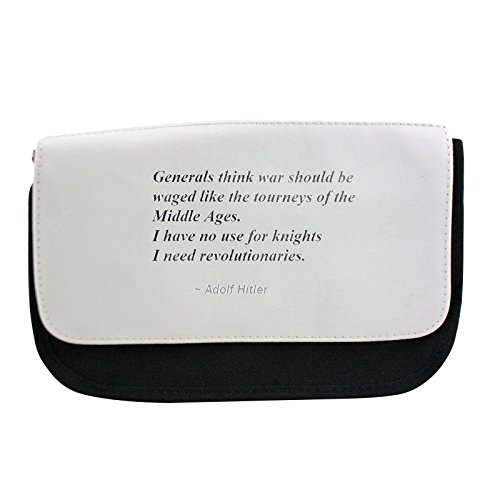 Generals think war should be waged like the tourneys of the Middle Ages. I have no use for knights; I need revolutionaries. pencil case