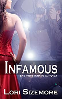 Infamous by Lori Sizemore