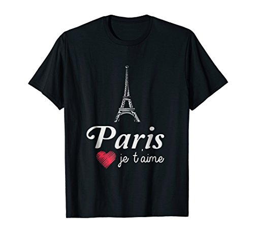I Love Paris T-Shirt - Paris Je T'Aime Eiffel Tower France.