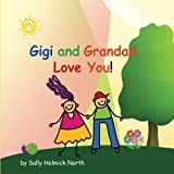 Gigi and Grandad Love You! (Sneaky Snail Stories)