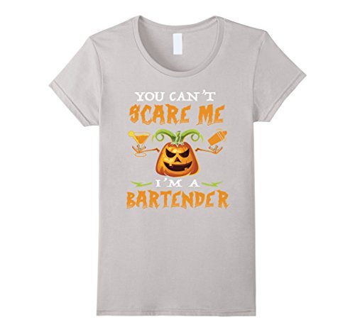 Women's You Can't Scare me I'm a Bartender - Funny Halloween Costume Large Silver