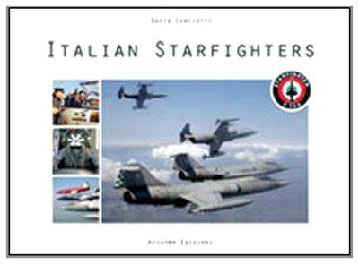 Italian Starfighters (Lockheed F-104 Starfighter) Starfighter Italian