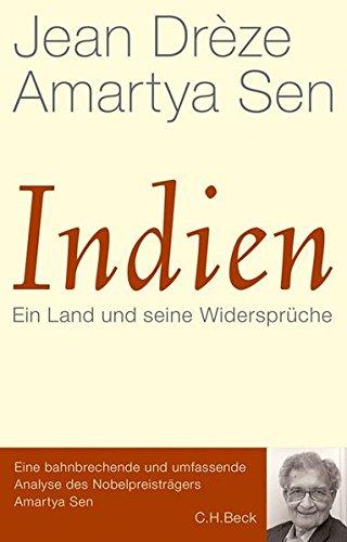 Indien: Ein Land und seine Widersprüche Gebundenes Buch – 17. November 2014 Jean Drèze Amartya Sen Thomas Atzert Andreas Wirthensohn