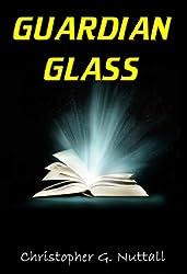 Guardian Glass (English Edition)