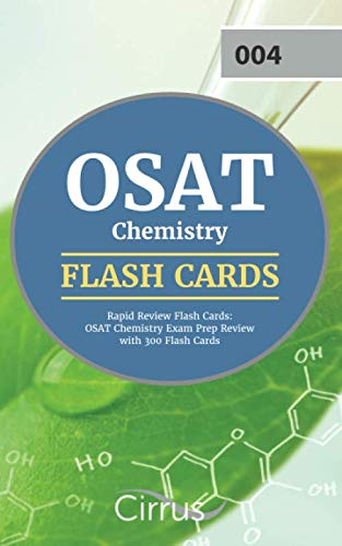 OSAT Chemistry Rapid Review Flash Cards: OSAT Chemistry Exam Prep Review with 300 Flash Cards by Cirrus Test Prep