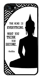 Buddha Inspirational Quote The Mind is Everything Snap-On Cover Hard Plastic Case for iPhone 5/5S (Black)
