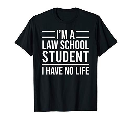 I Have No New Clothes For School (I'm A Law School Student I Have No Life Funny T-shirt)