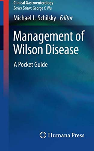 Management of Wilson Disease: A Pocket Guide (Clinical Gastroenterology)