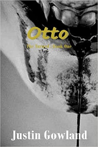 d5dfca6464f56b Amazon.com  Otto  Book one (The Turned) (Volume 1) (9781523695560)  Justin  Gowland  Books