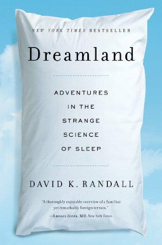 Dreamland: Adventures in the Strange Science of Sleep cover