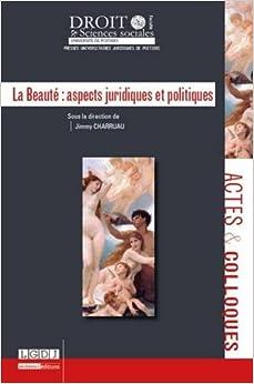 Book La beauté : aspects juridiques et politiques