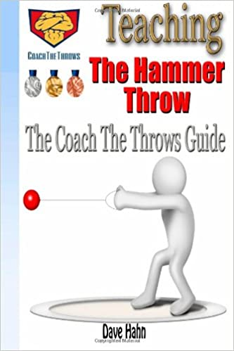 Teaching The Hammer Throw: The CoachTheThrows Guide