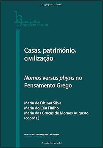 Casas, Património, Civilização: Nomos Versus Physis No Pensamento Grego