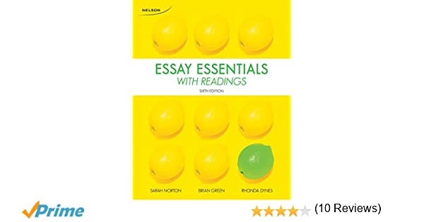 Essay essentials with readings sarah norton brian green rhonda essay essentials with readings sarah norton brian green rhonda dynes 9780176531621 creative writing composition amazon canada fandeluxe Choice Image