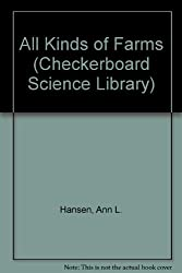 All Kinds of Farms (Checkerboard Science Library)