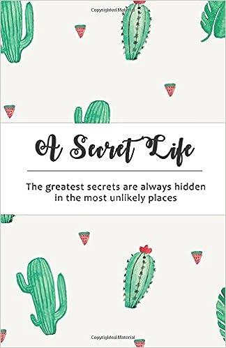 A Secret Life: Internet Password Notebook : Cactus Design (VOL 1)