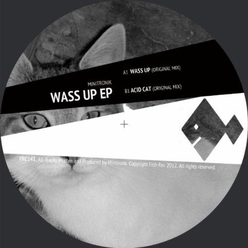Wass Up (Original Mix) - Up Wass